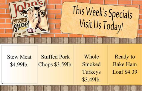 John's Butcher 11-12-20 Week Specials